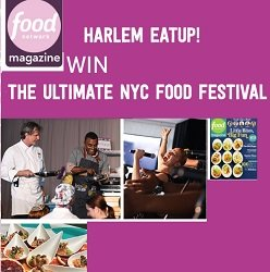 Foodnetwork com Harlem Eat Up sweepstakes: Win Trip to NYC Food Festival